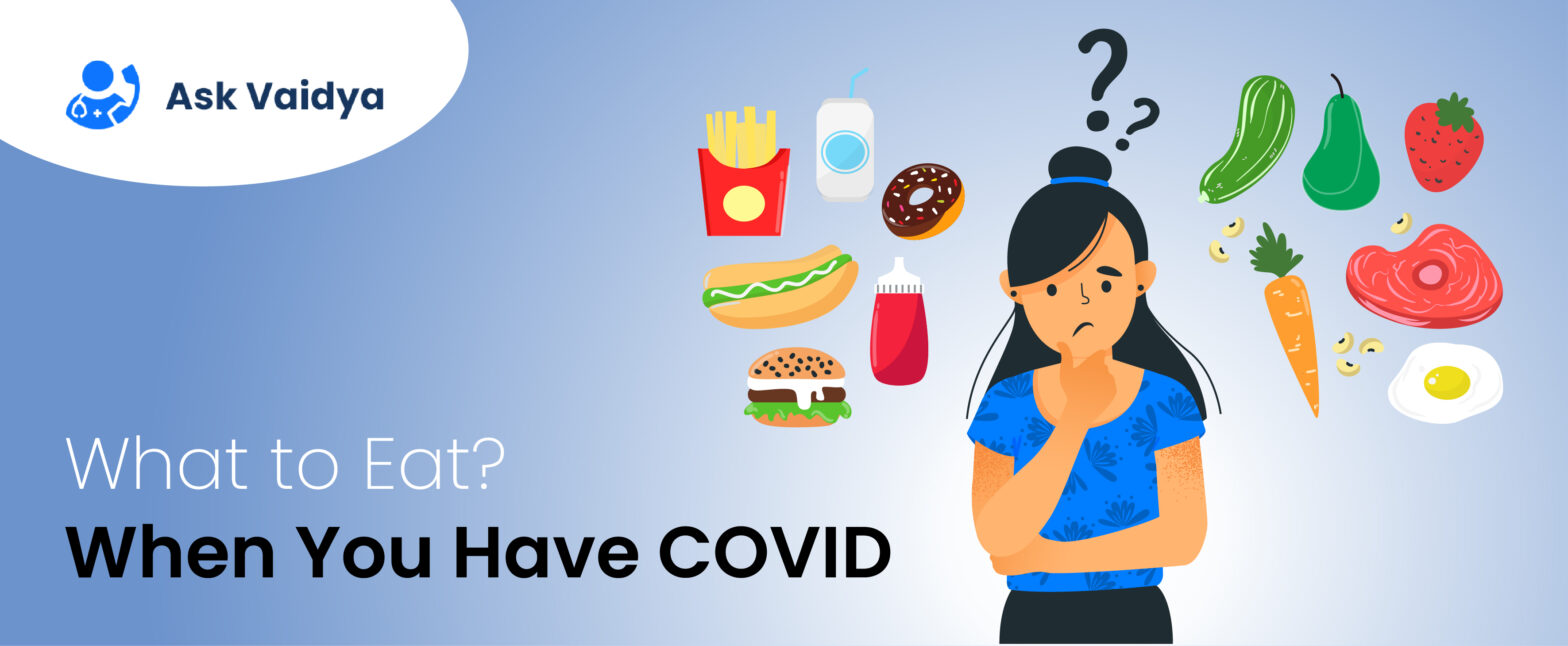 What to Eat When You Have COVID